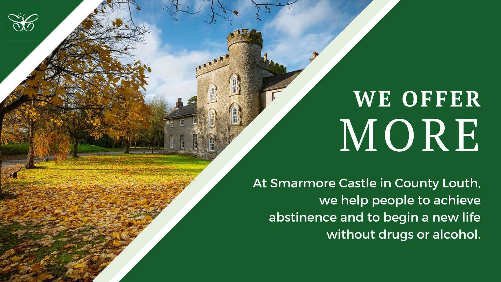 At Smarmore we offer advanced addiction treatment